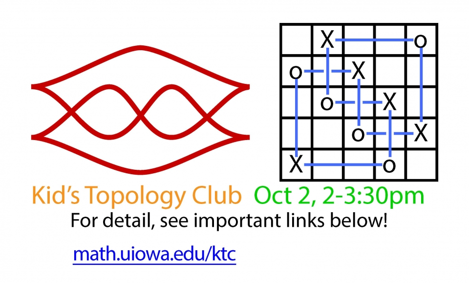 Kid's Topology Club, October 2, 2-3:30pm. See website for more details.