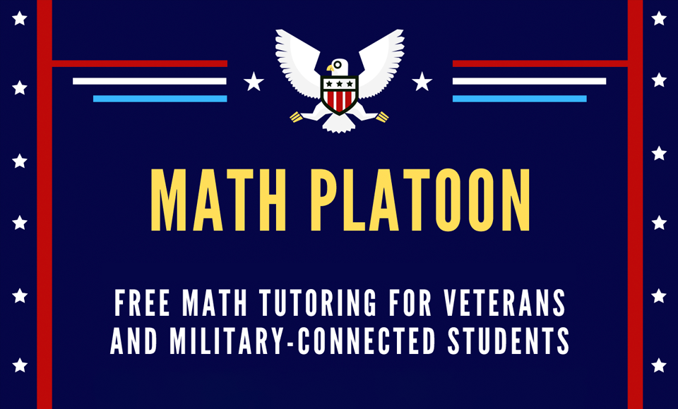 Math Platoon - Free Math tutoring for Veterans and Military-connected students.